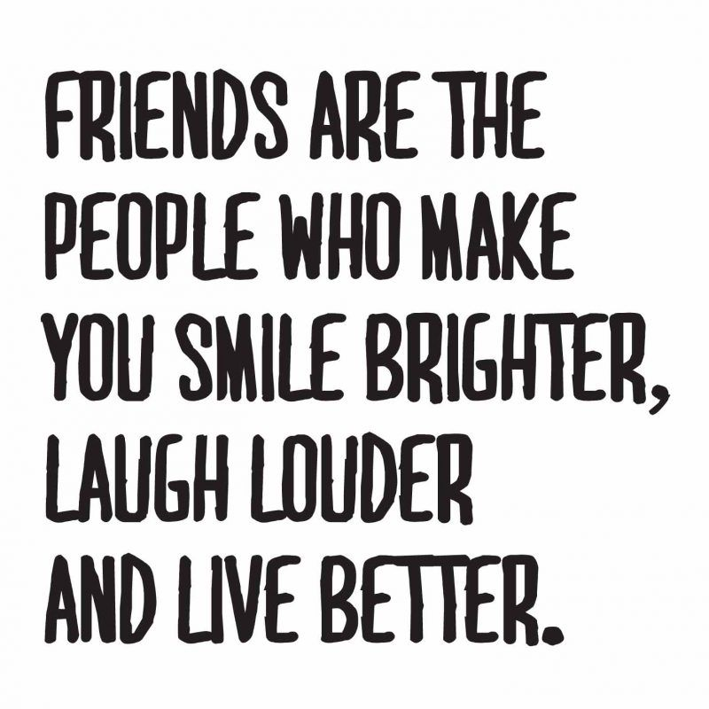 friends make us smile brighter quote