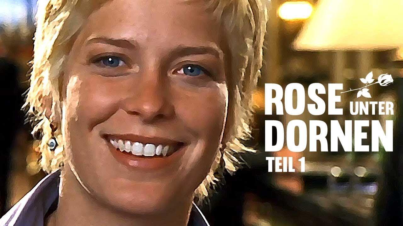 Rose unter Dornen - Teil 1 (spannendes Liebesdrama