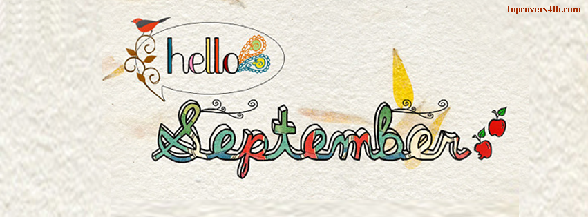 Charming Get Our Best Hello September Facebook Covers For You To Use On Your  Facebook Profile.