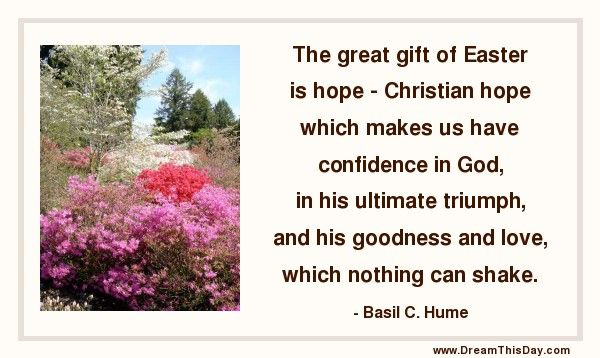 The great gift of easter is hope christian hope which makes us the great gift of easter is hope christian hope which makes us have that confidence negle Image collections