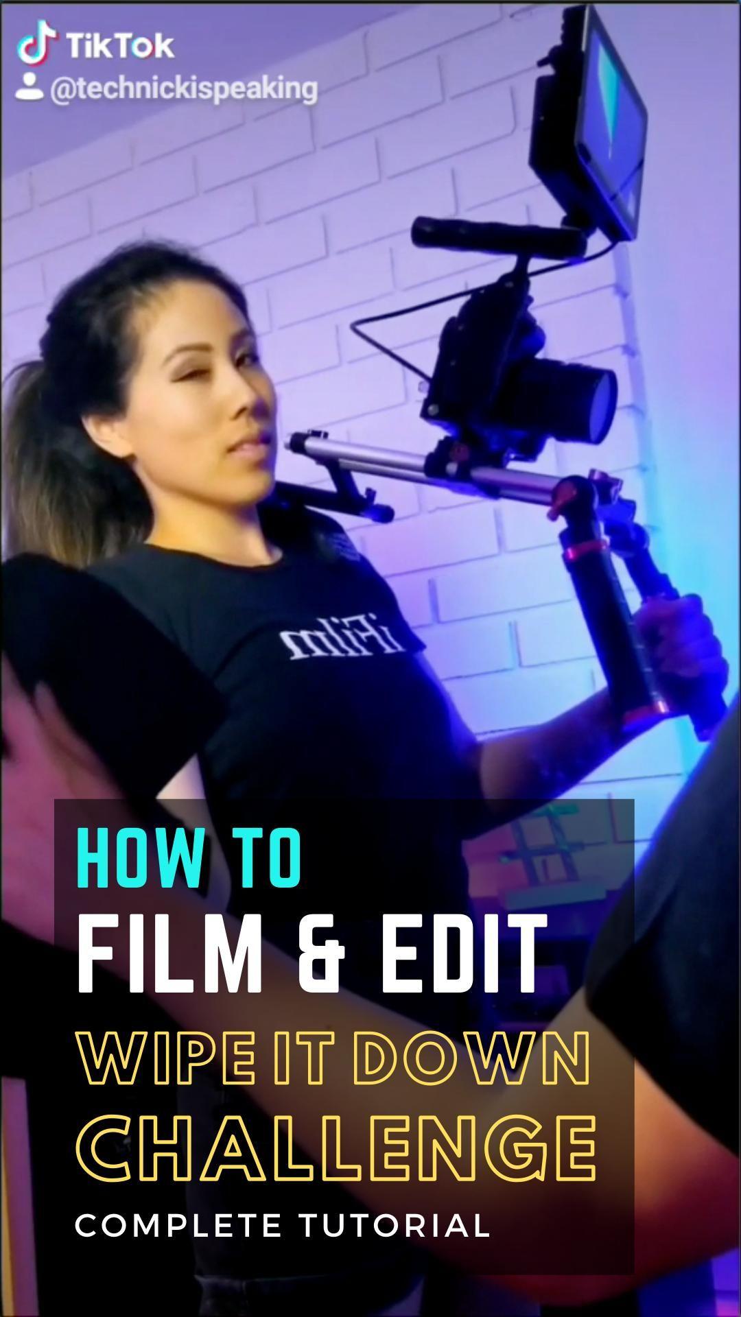 How To Film Edit Viral Tiktok Video Wipe It Down Challenge Video Filmmaking Filmmaking Ideas Digital Camera Tips