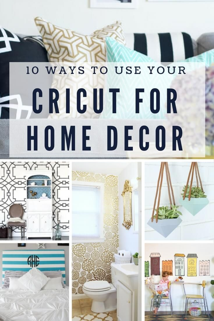 Silhouette Cricut Projects For Your Home And Life Cricut Craft