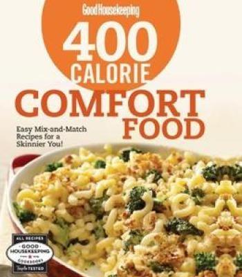 Good housekeeping 400 calorie comfort food easy mix and match good housekeeping 400 calorie comfort food easy mix and match recipes for a forumfinder Images