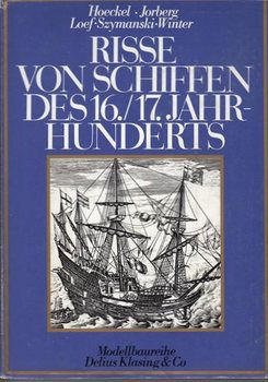 Risse von Schiffen des 16. und 17. Jahrhunderts