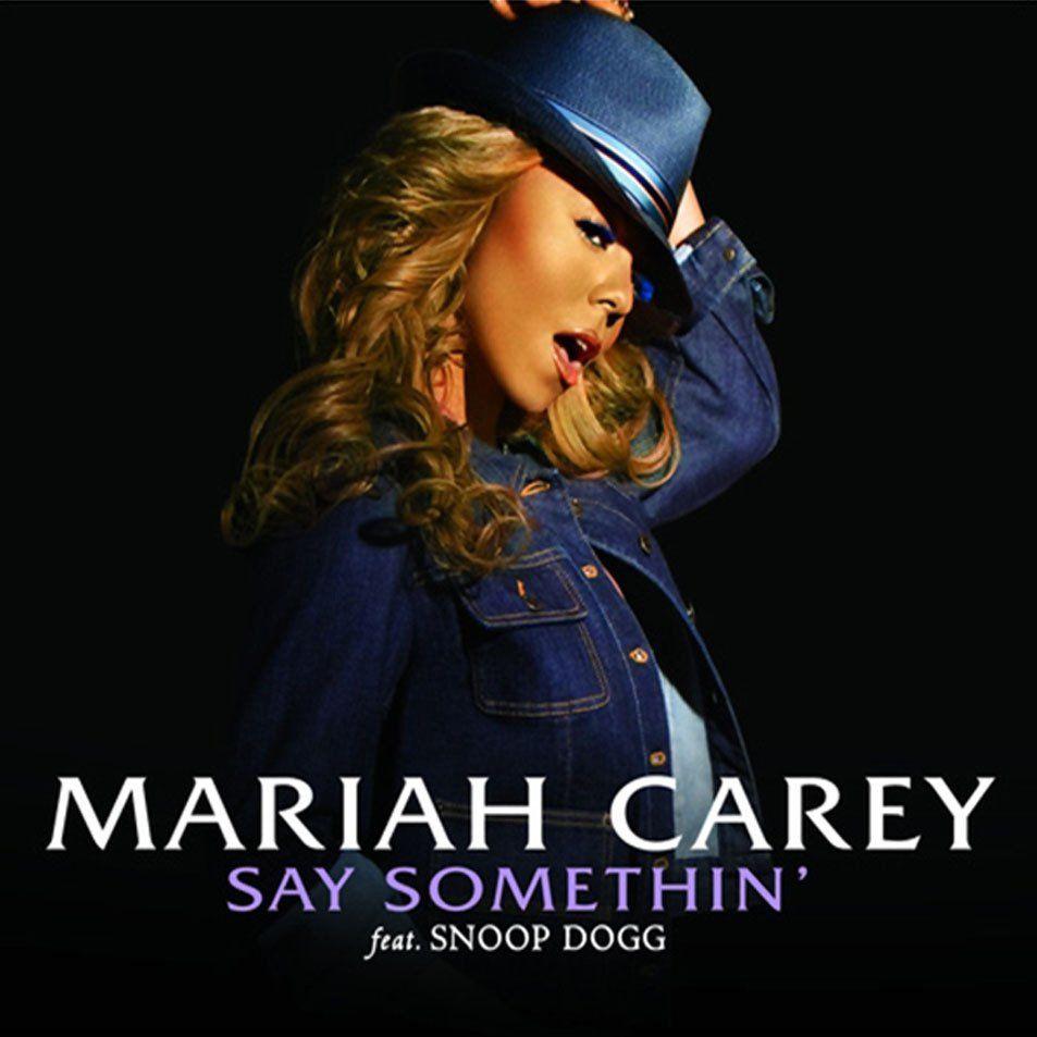 Mariah Carey, Snoop Dogg – Say Somethin' (single cover art)