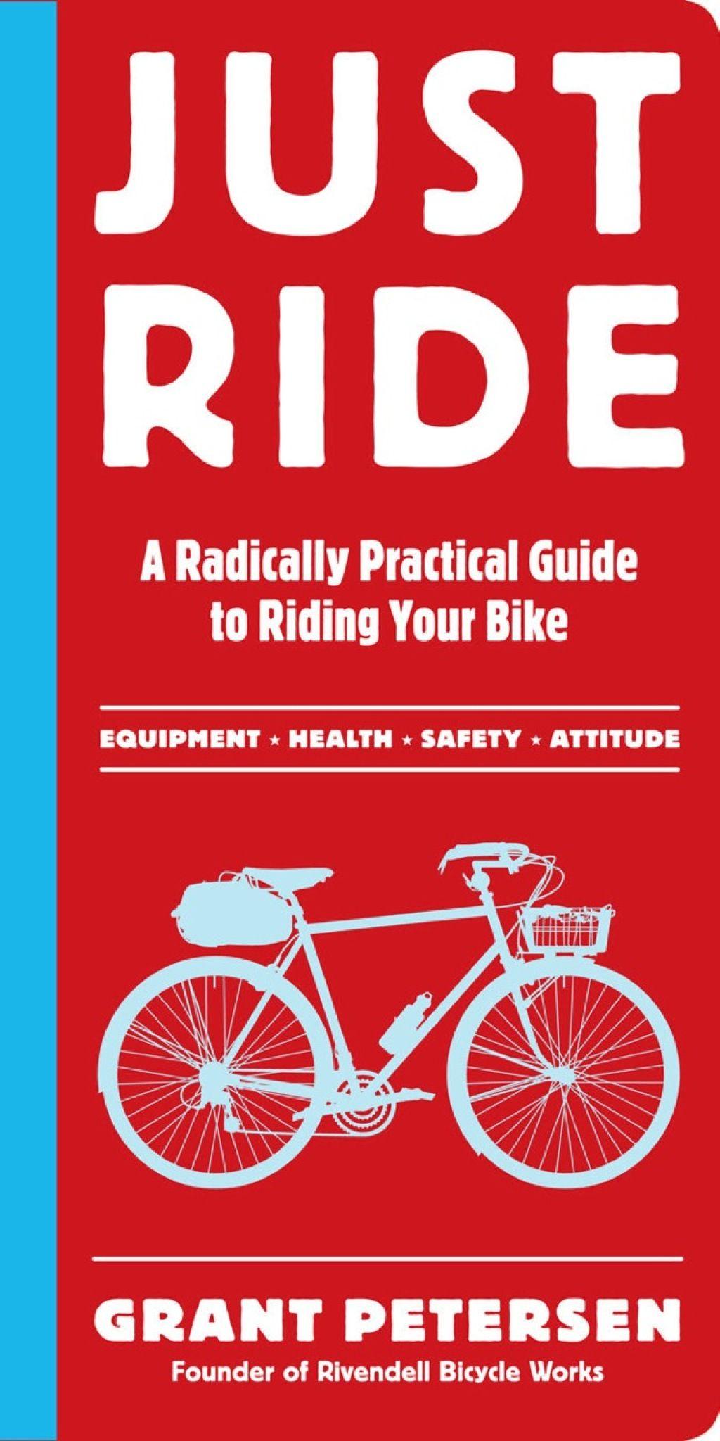 Just Ride Ebook Bicycle Bike Riding