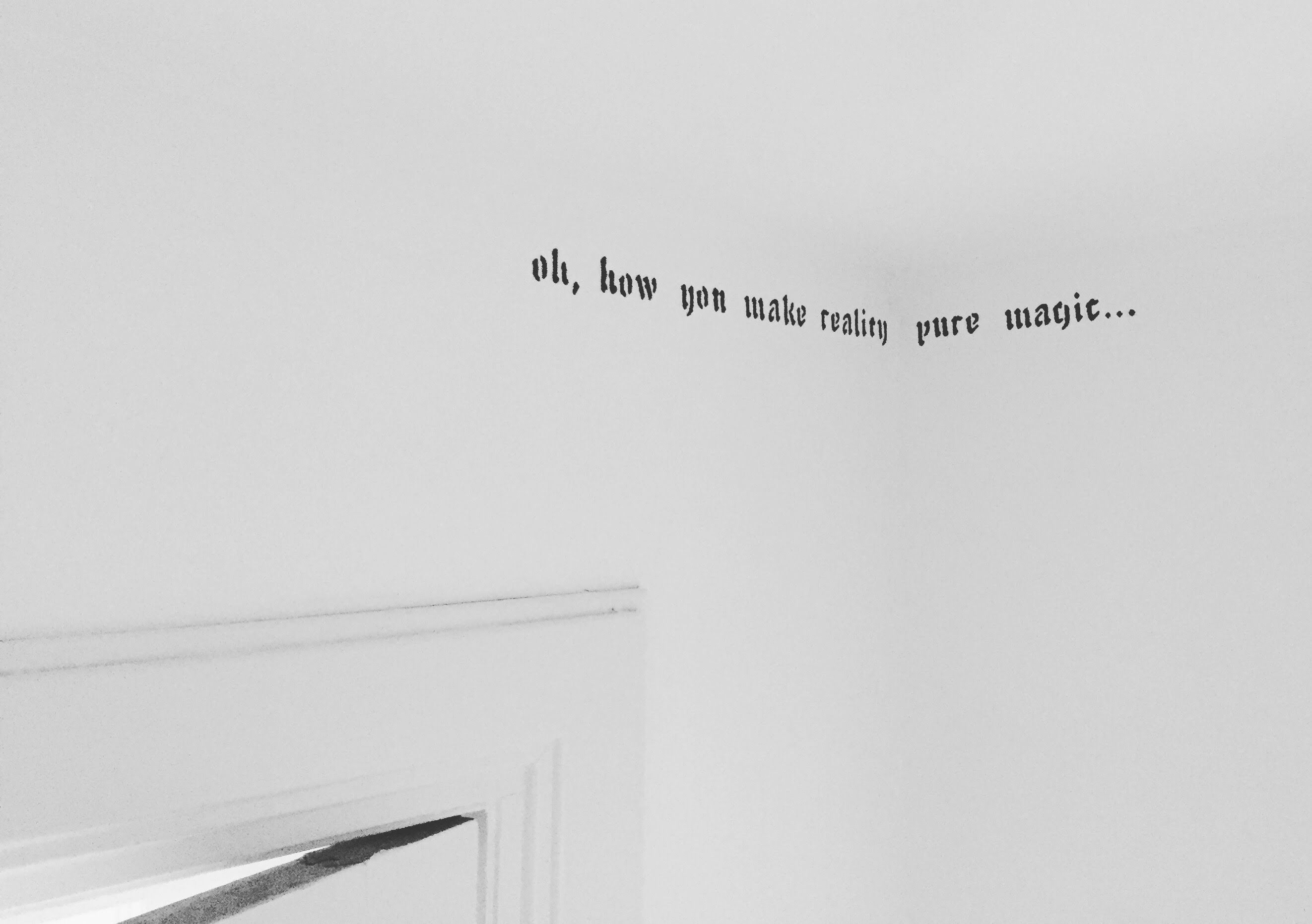 'Oh, how you make reality pure magic...'  Our favorite quote for the babyroom #writingsonthewall