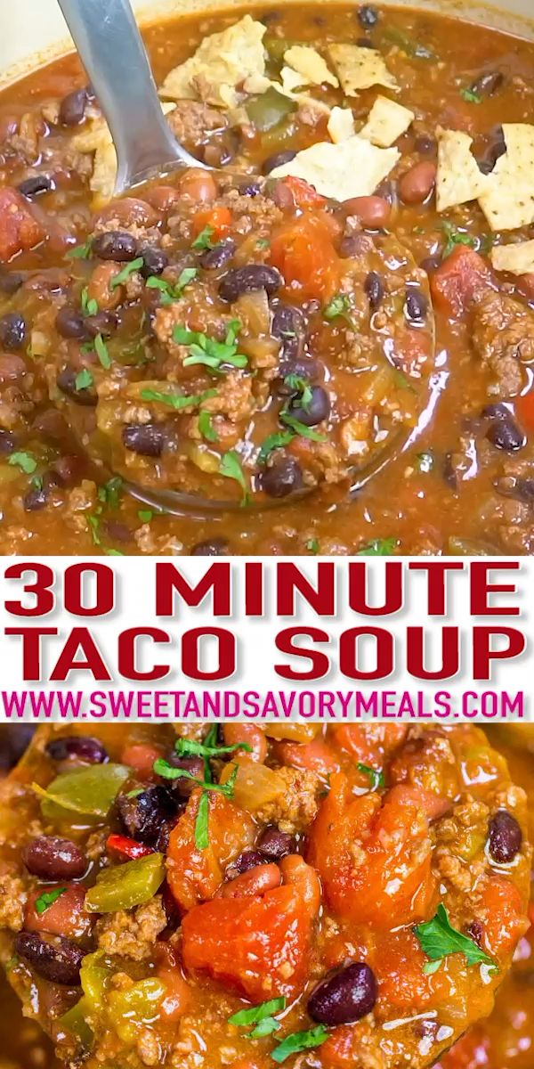 Best Taco Soup Recipe - One Pot [VIDEO] - Sweet and Savory Meals