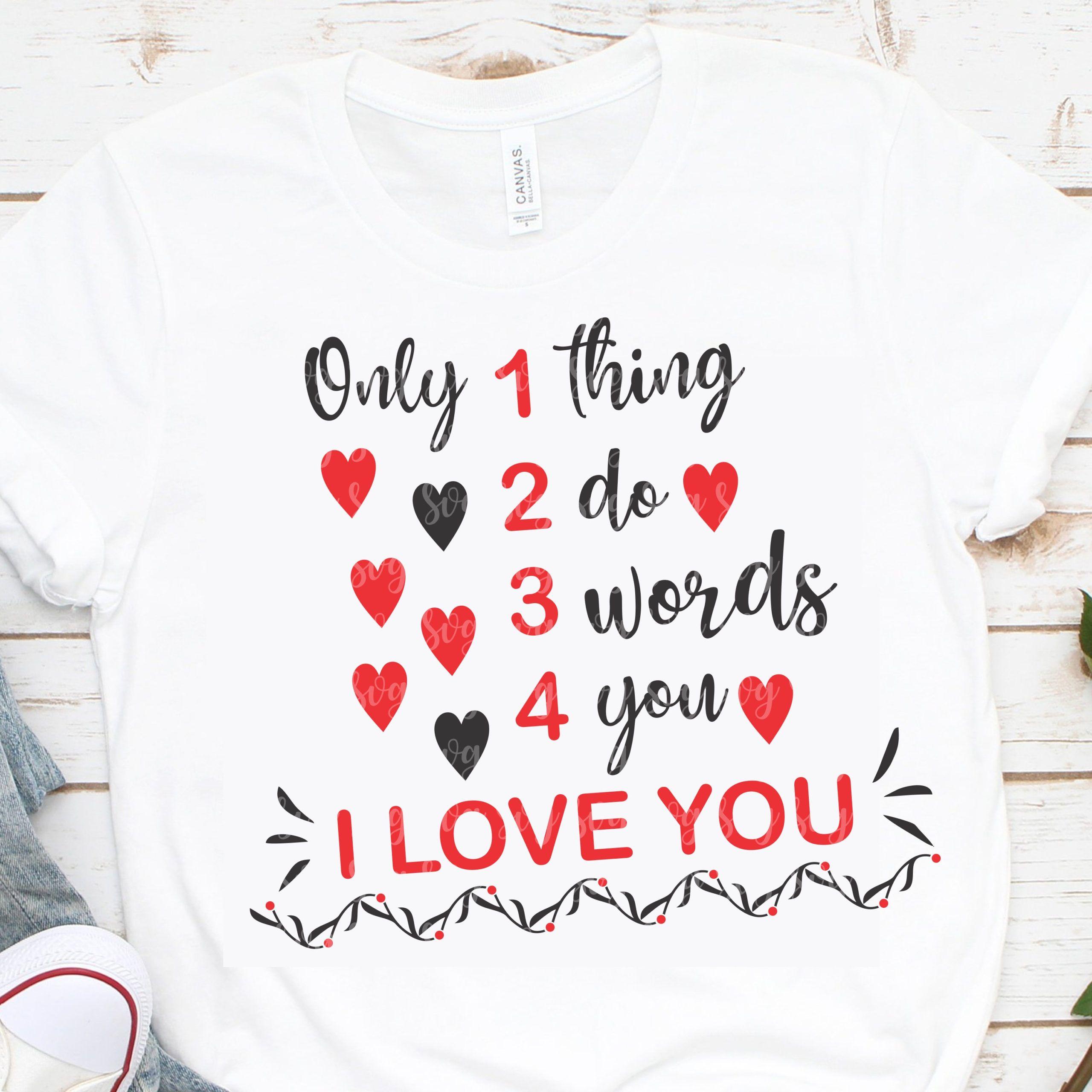 Download only 1 thing svg, heart svg, i love you svg, valentine svg ...