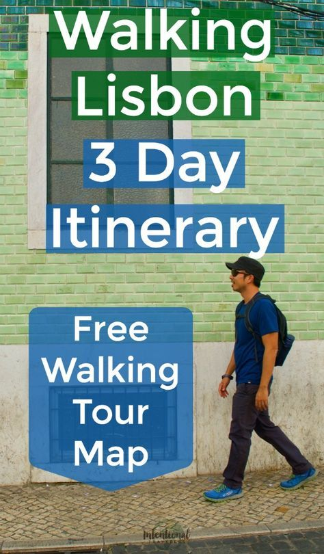 Self Guided Walking Tour Itineraries for 3 Days in Lisbon #visitportugal