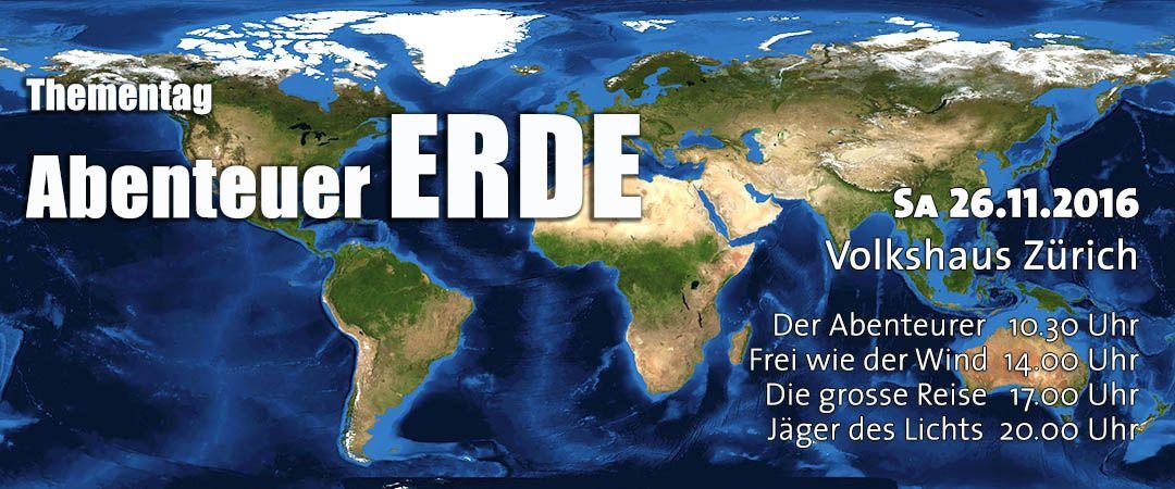 Thementag: Abenteuer ERDE | explora.ch - Multimedia-, Diashows & Diavorträge