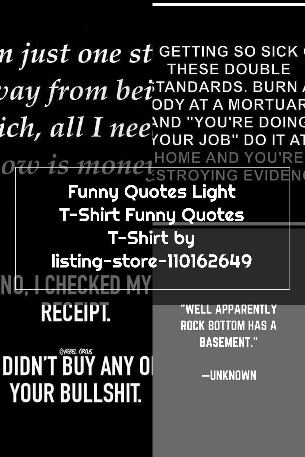 Funny Quotes Light T Shirt Funny Quotes T Shirt By Listing Store 110162649 Funny Quotes Quotes Funny