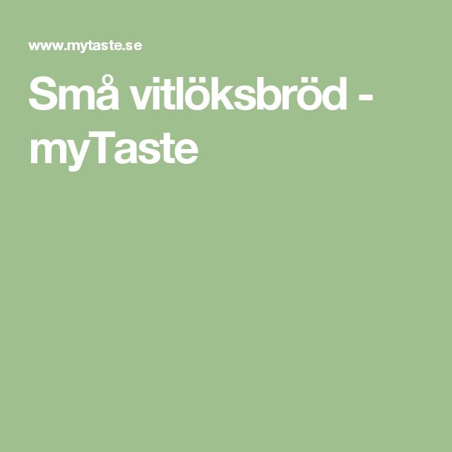 Små vitlöksbröd - myTaste