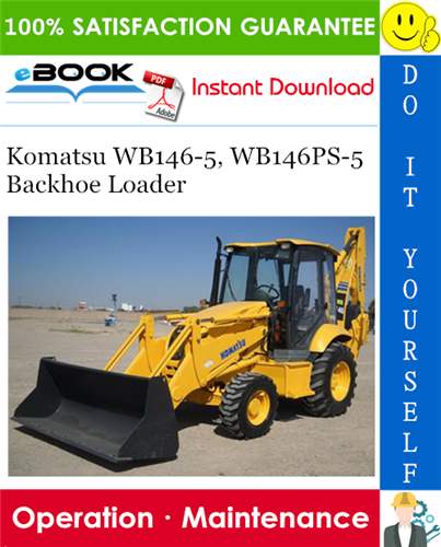 Komatsu WB1465, WB146PS5 Backhoe Loader Operation