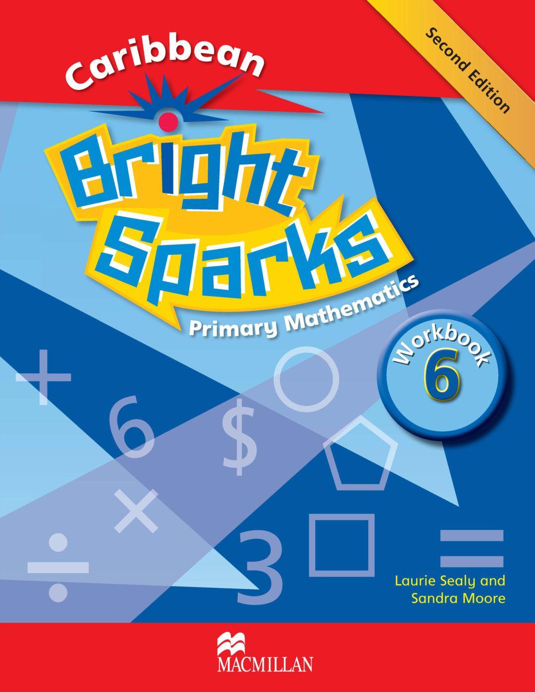 Workbooks primary mathematics workbook : CARIBBEAN BRIGHT SPARKS PRIMARY MATHEMATICS WORKBOOK 6 | School ...