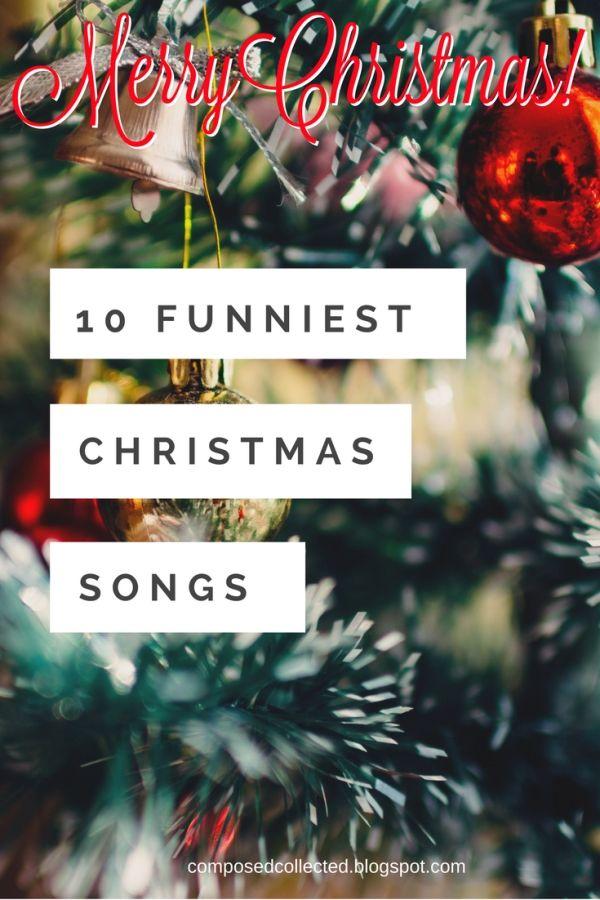 10 Funniest Christmas Songs Funny Christmas Songs Songs Christmas Song
