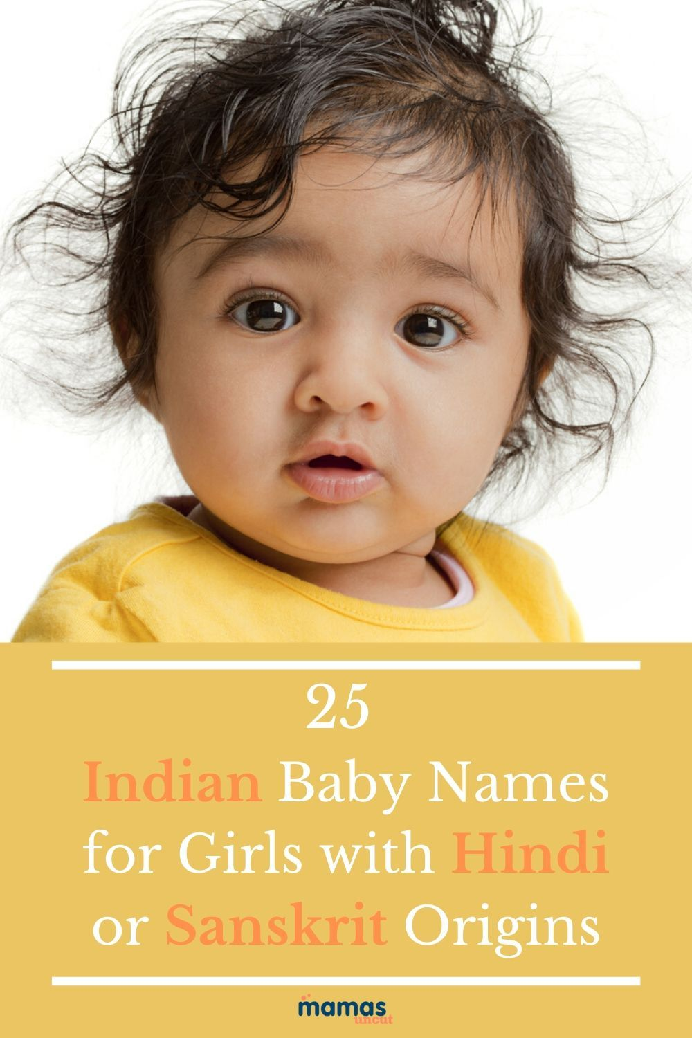 25 Indian Baby Names for Girls with Hindi or Sanskrit Origin  Indian baby names draw on a rich tradition and the Hindi language. Beloved names for girls may be inspired by nature or religious beliefs.  #Hindibabynames #babynames #girlnames #internationalnames
