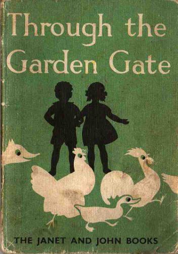 Customer Image For Through The Garden Gate Janet And John Basic