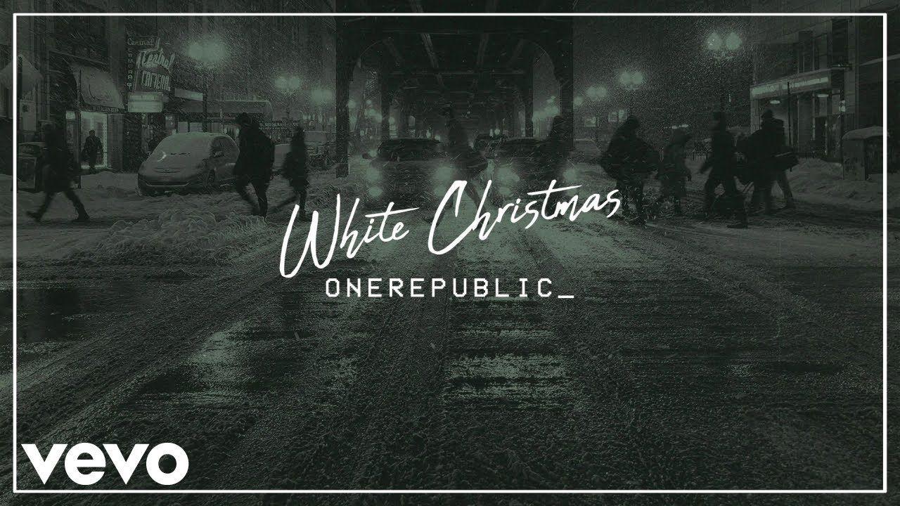 Onerepublic White Christmas Audio One Republic Music Quotes Christmas Artist