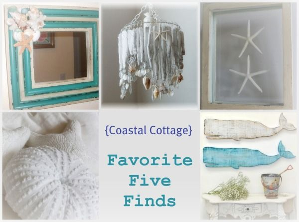 Sally Lee by the Sea Coastal Lifestyle Blog: {Coastal Cottage} Favorite Five Finds