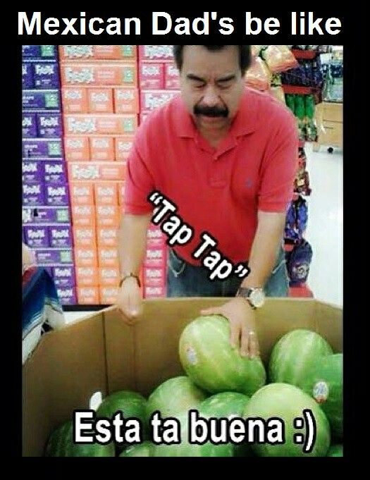 You Know Your Mexican When Mexican Funny Memes Mexican Jokes Mexican Jokes Humor