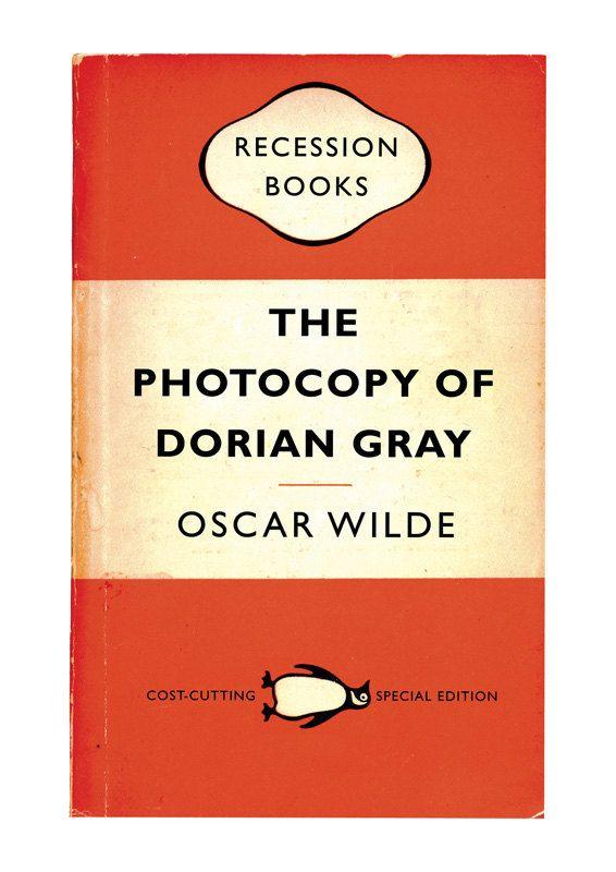 009 Recession Books The Photocopy of Dorian Gray by Oscar