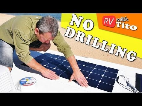 Install Flexible Solar Panel On Rv With No Drilling Youtube Flexible Solar Panels Solar Power Diy Solar Heating