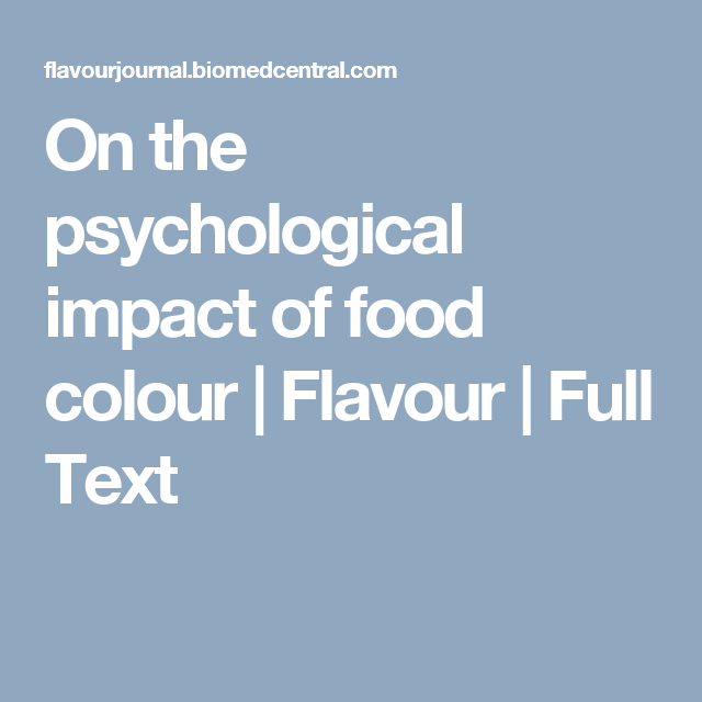 On the psychological impact of food colour | Flavour | Full Text