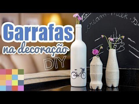 DIY: Decoração com Garrafas | Fácil e Barato | 2 tipos de decoração | #FevereiroTodoDia - YouTube
