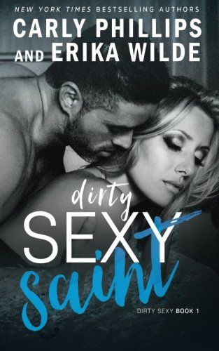 Download Dirty Sexy Saint Dirty Sexy Series Volume 1 Dirty Sexy