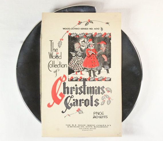 Christmas Carols Vintage Song Book 1930s Wood Octavo Series Holiday Sheet Music - Xmas Carol Collection by B.F. Wood, Boston Massachusetts