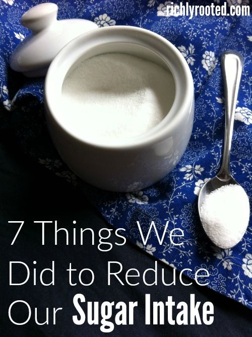 Sugar affects so much more than our weight. It can wreck havoc on all aspects of our health! Here are the things we do to cut back on sugar in our diet.