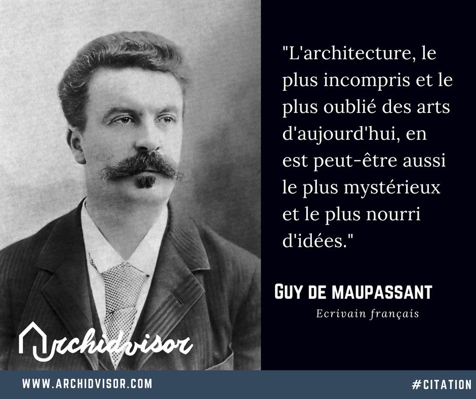 Citation De Guy De Maupassant Anecdotes Sur L Architecture