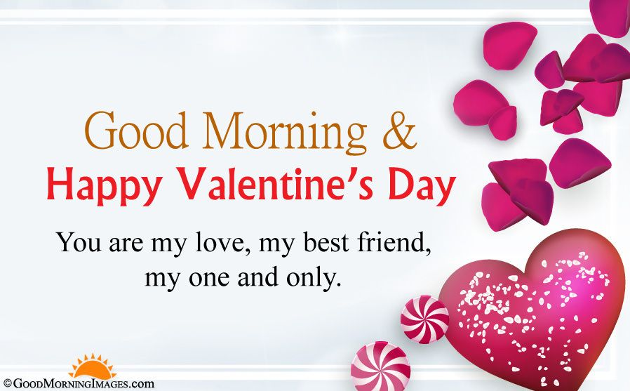 You Are My Love My Best Friend My One And Only Valentines Day Messages Valentine Wishes For Girlfriend Valentines Day Wishes