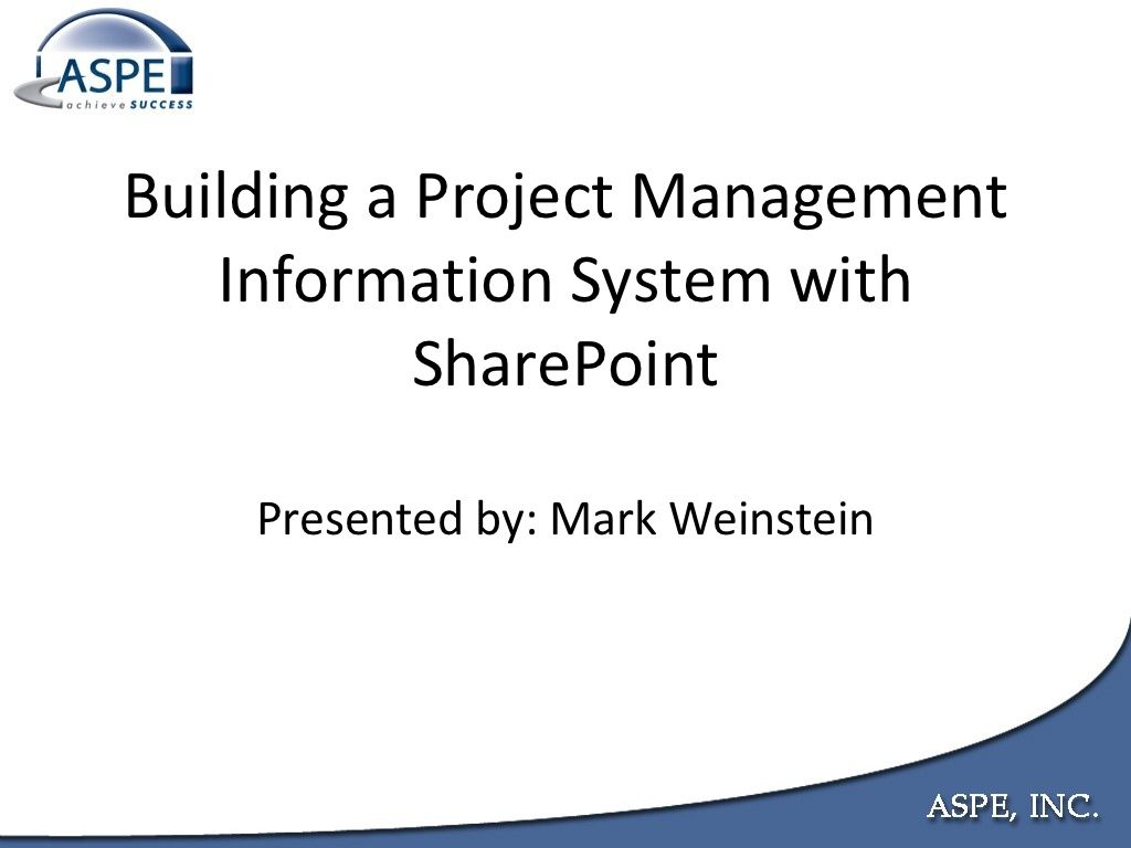 BuildingAProjectManagementInformationSystemWithSharepoint