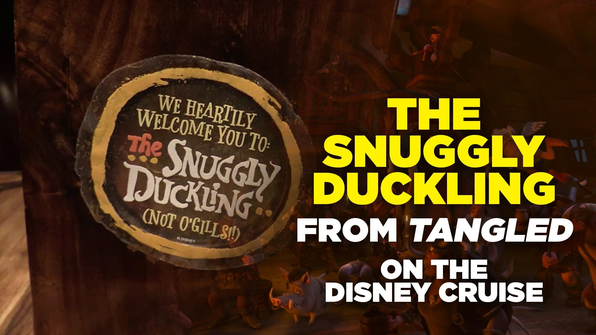 Snuggly Duckling Tangled Pub on the Disney Magic cruise ship