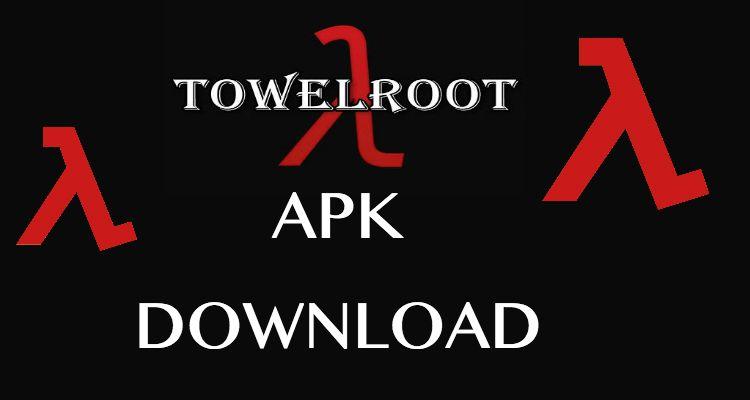 Towelroot Apk Download V3 V4 V5 All Versions 2020 In 2020