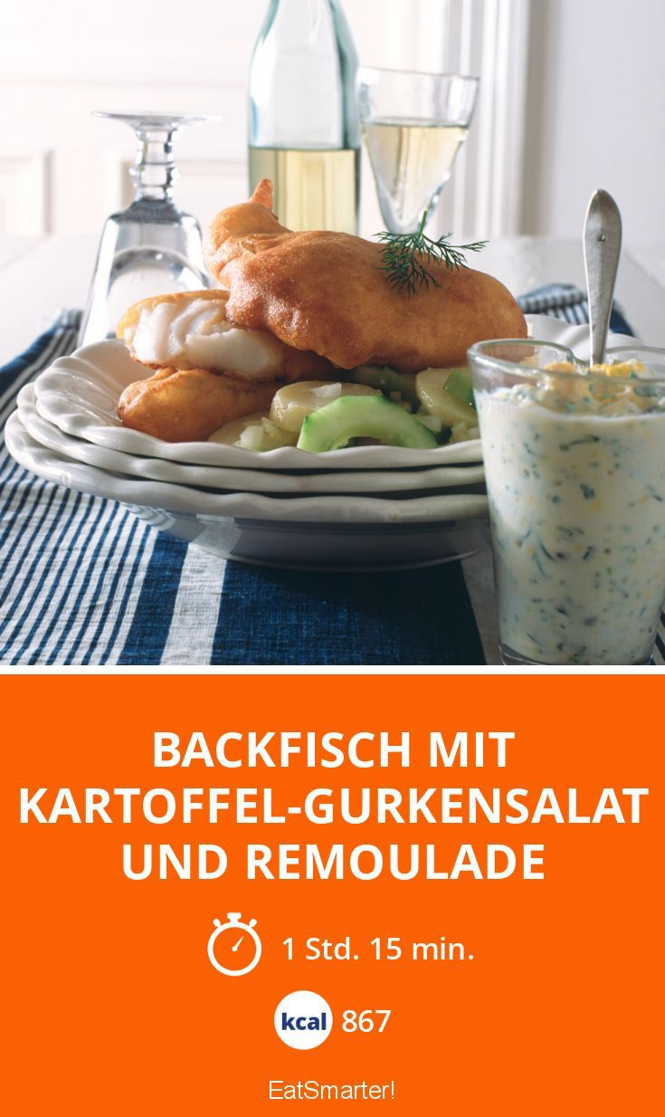 Kartoffel Kcal backfisch mit kartoffel gurkensalat und remoulade rezept