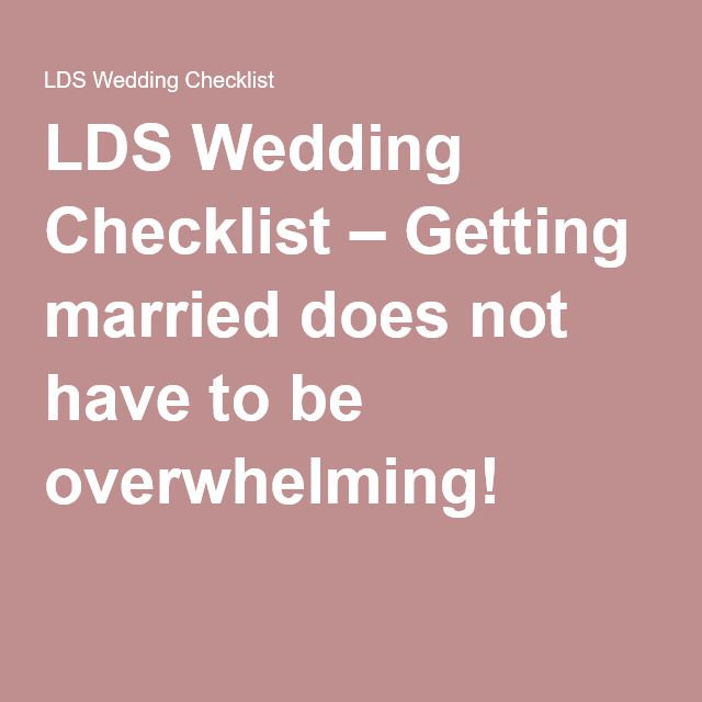 Lds Wedding Checklist  Getting Married Does Not Have To Be