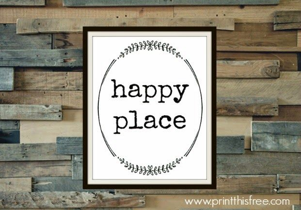 Happy Place Free printable Home Decor Pinterest