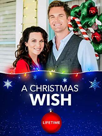 A Christmas Wish 2019 With Lifetime Christmas Wishes Christmas Movies Lifetime Movies