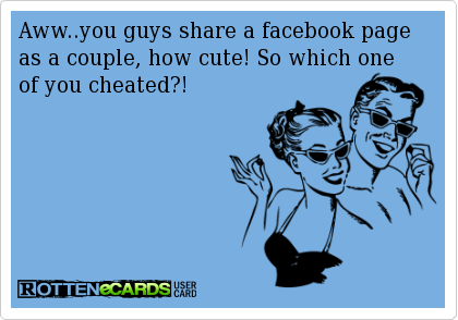 Pin By Kimberly Prop On Stuff To Try Ecards Funny You Cheated You Funny