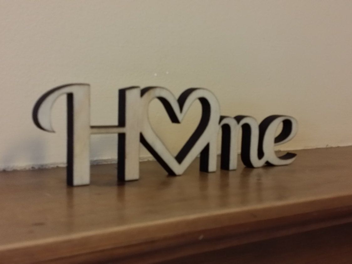 Home... laser cut freestanding decoration by WeaverOThings on Etsy