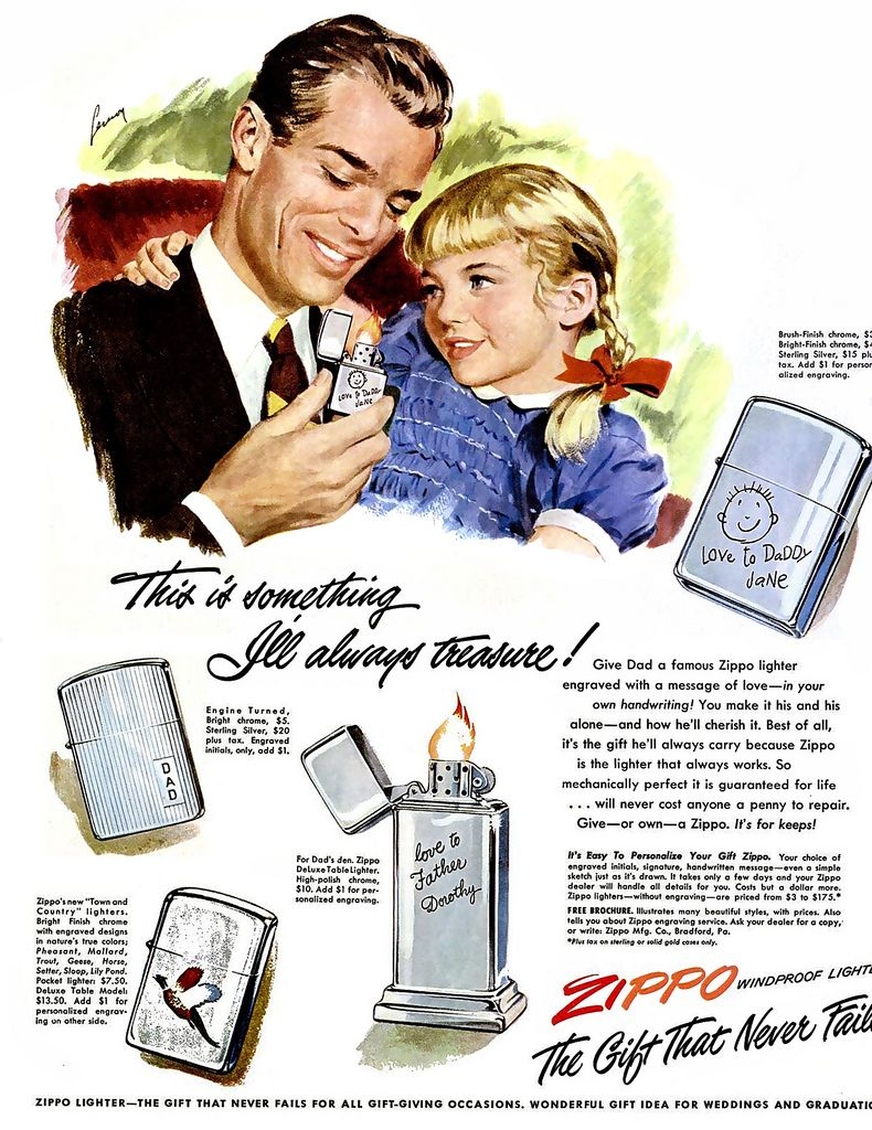 Nothing Says Love Like A Zippo Lighter From Your Daughter Old Ads Old Advertisements Vintage Ads