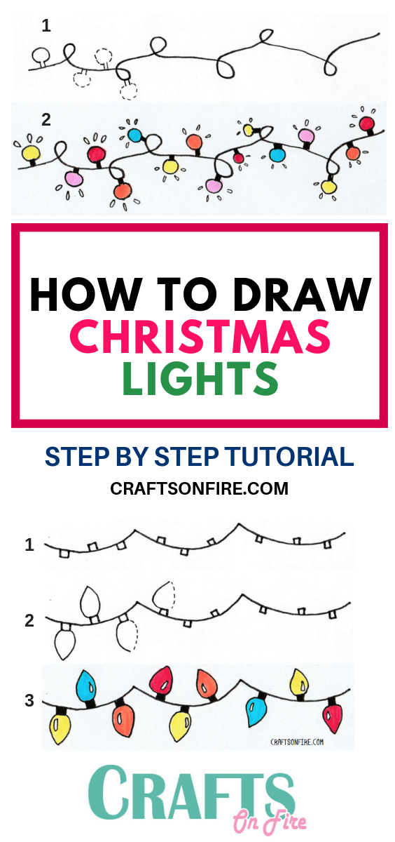 How To Draw Christmas Lights Easy Step By Step Tutorial Craftsonfire Easy Christmas Drawings Christmas Drawing Christmas Doodles