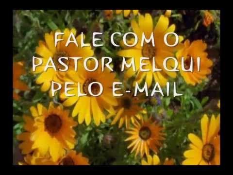 6° ELO DA CAMPANHA DAS 7 ORAÇÕES COM O PASTOR MELQUI