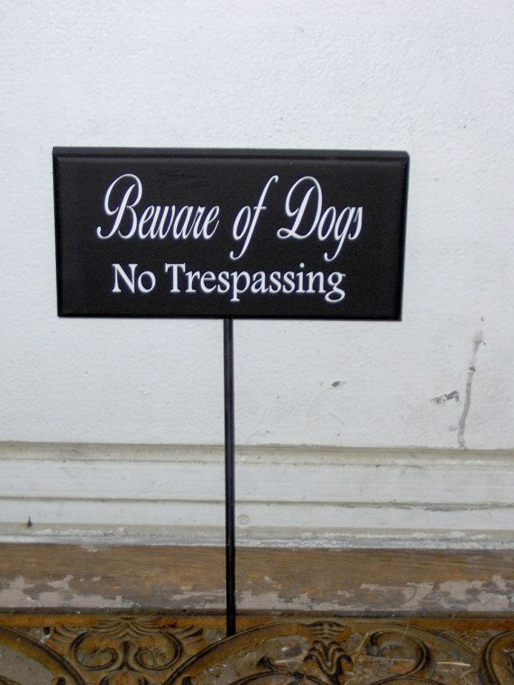 Beware Of Dogs No Trespassing Wood Vinyl Stake Rod Sign Home Porch ...