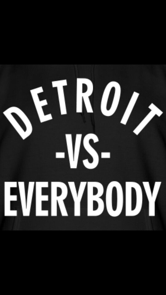 My Home Love Letters Detroit Vs Everybody Detroit