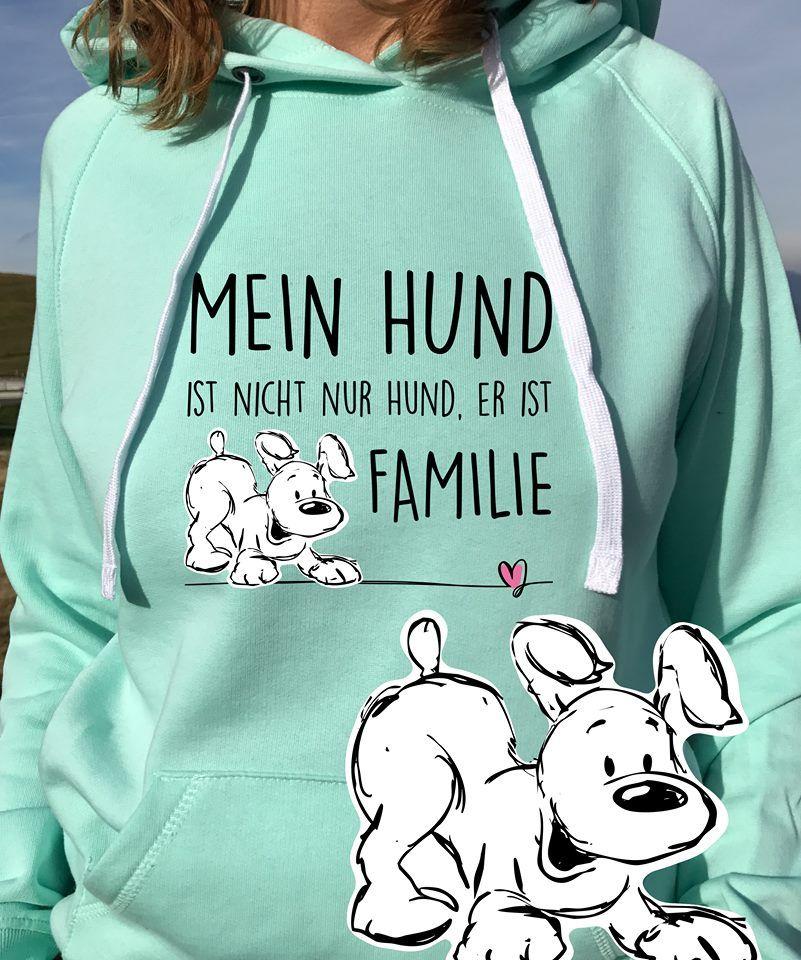Mein HUND ist Familie - Sweatschirt kaufen #whatkindofdog