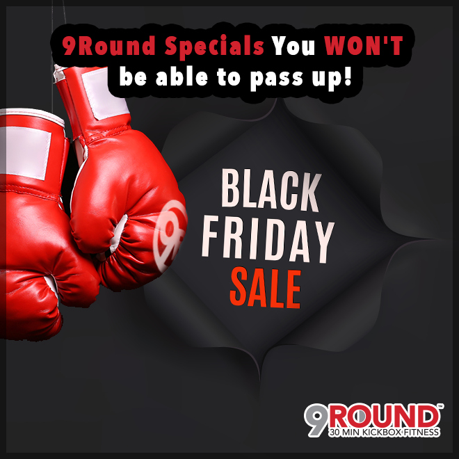 """It's BLACK FRIDAY! There are TWO things you need to remember today: 1) GREAT NEWS! You can save time AND money with some WILD AND CRAZY pricing on 9Round memberships! If you're not yet a member and have been """"on the fence,"""" then TODAY is your day. 2) DON'T use the shopping day as your excuse not to get in a 30-minute 9Round workout! #BlackFridayDeals #BlackFridaySpecials #9RoundNorthville"""